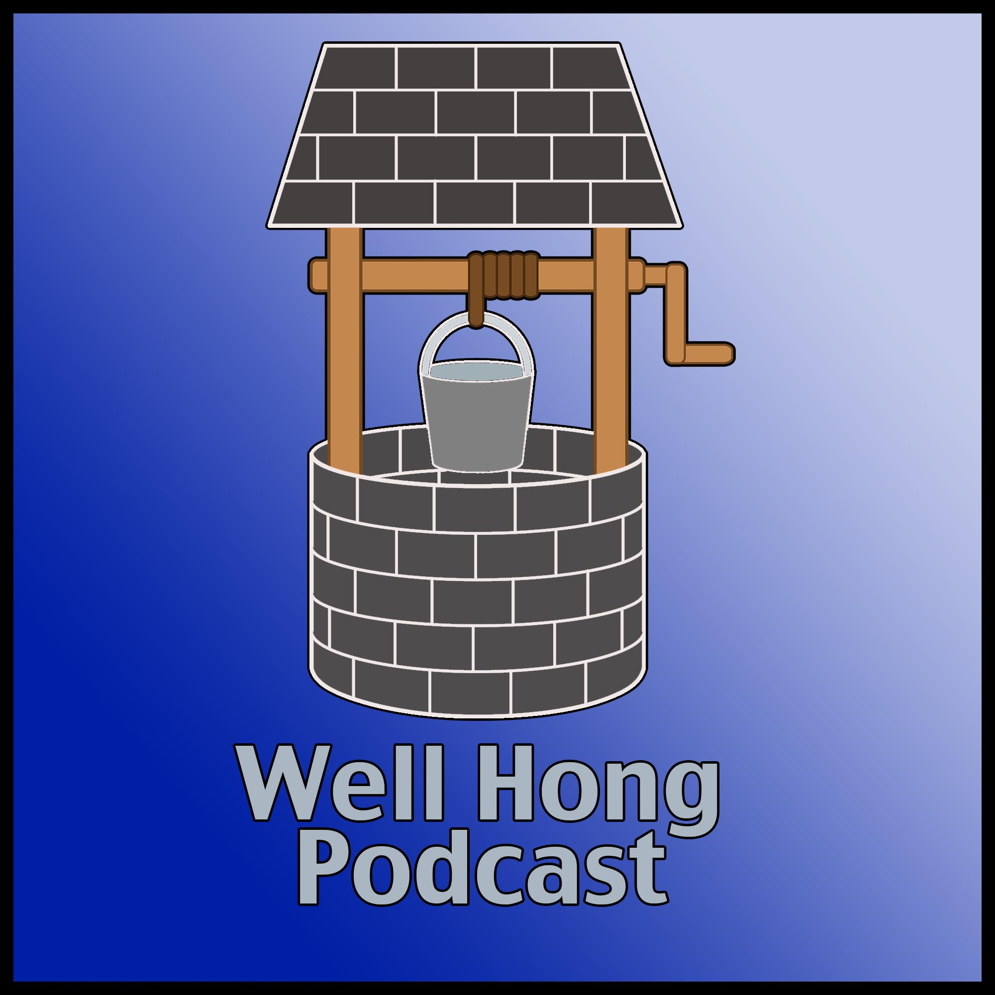 Well Hong Podcast – natedarlingshow.com